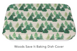 Save It - Baking Dish Covers