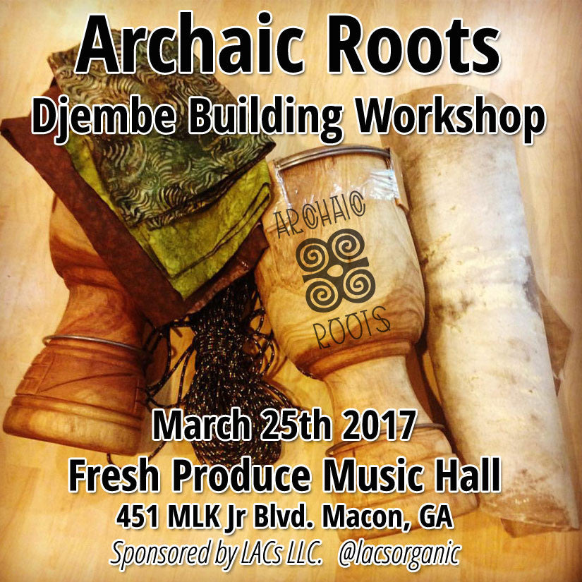 Djembe Building Workshop In Macon
