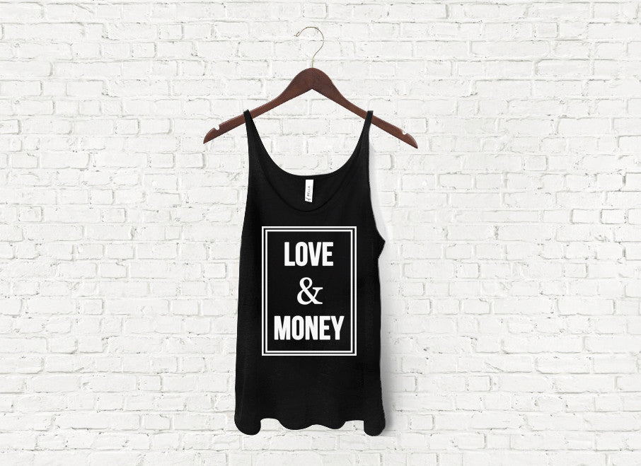 Love & Money - Slouch Tank