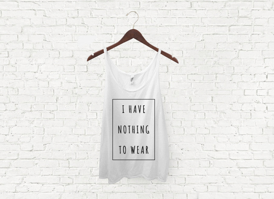 Nothing to Wear - Slouch Tank