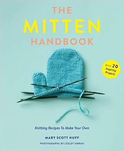 The Mitten Handbook - Knotty Lamb Yarn Shop