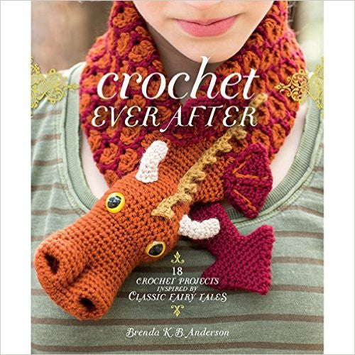 Crochet Ever After - Knotty Lamb Yarn Shop