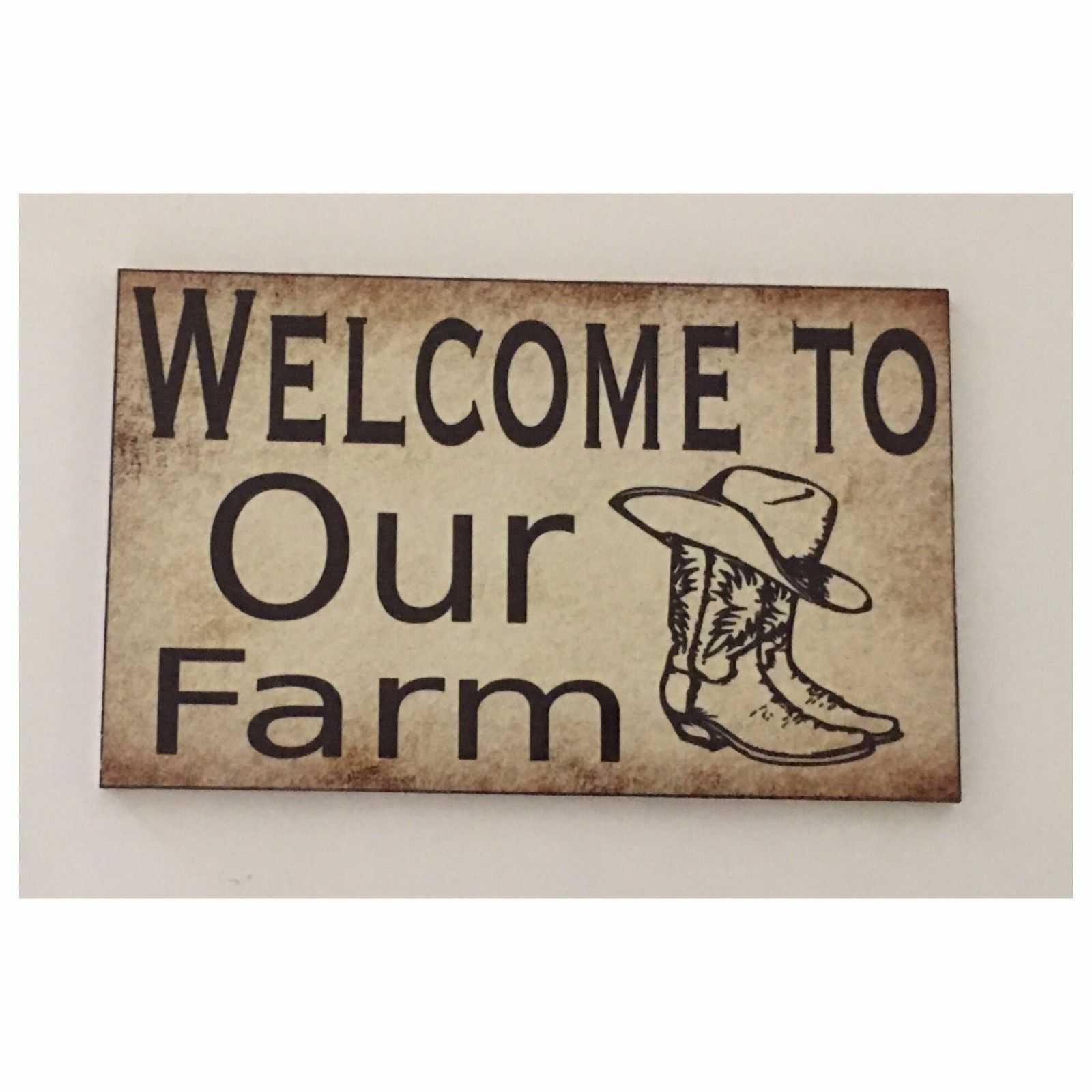 Welcome To Our Farm Sign Wall Plaque Or Hanging Plaques & Signs The Renmy Store