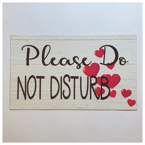 Please Do Not Disturb with Love Hearts Wedding Sign - The Renmy Store
