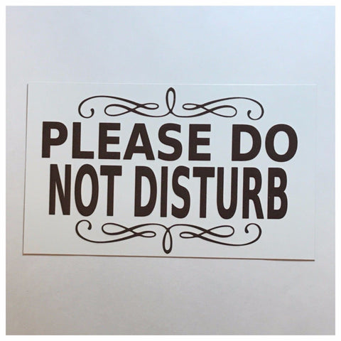 Please Do Not Disturb White Sign - The Renmy Store