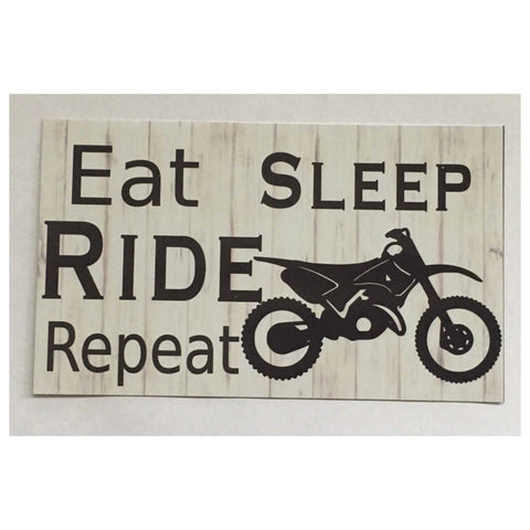 Eat Sleep Ride Sign Dirt Bike Motorbike Wall Plaque or Hanging - The Renmy Store