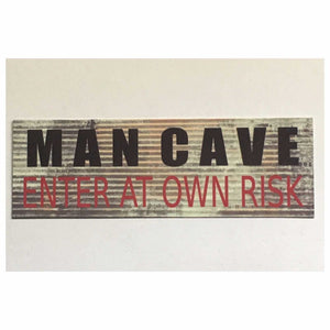 Man Cave Enter At Own Risk Rustic Garage Room Sign Wall Plaque or Hanging Plaques & Signs The Renmy Store