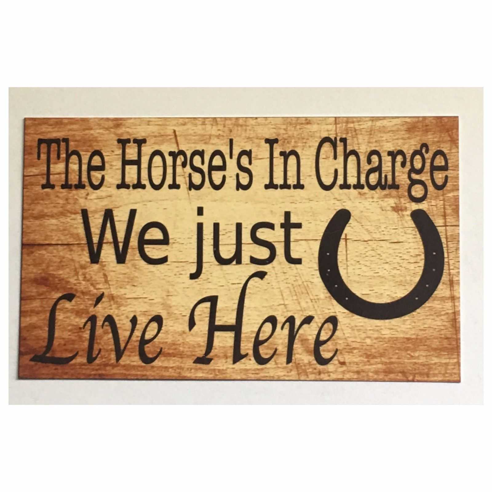 Horses In Charge We Just Live Here Horse Sign Wall Plaque or Hanging Plaques & Signs The Renmy Store