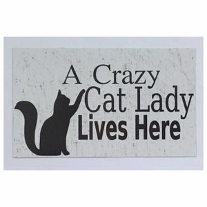 Crazy Cat Lady Lives Here Sign Wall Plaques & Signs The Renmy Store