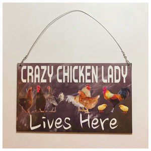 Crazy Chicken Lady Lives Here Sign Plaques & Signs The Renmy Store