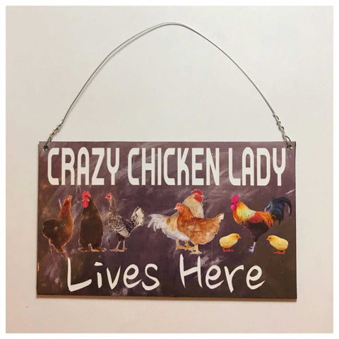 Crazy Chicken Lady Lives Here Sign Rooster Farm Wall Plaque Or Hanging - The Renmy Store
