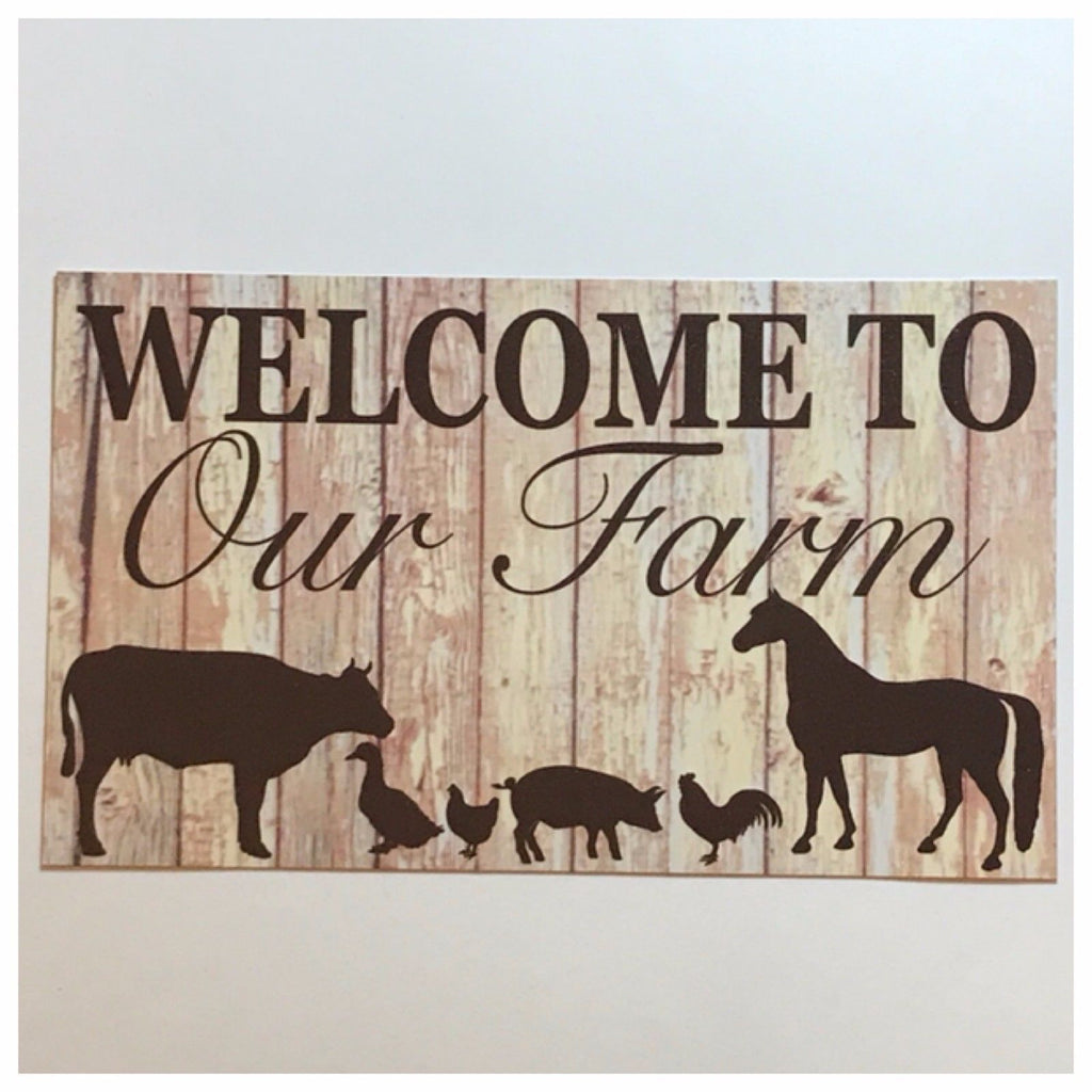 Welcome To Our Farm Sign Wall Plaque Country - The Renmy Store