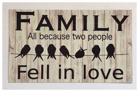 Family All Because Two People Fell In Love Birds Sign Wall Plaque or Hanging - The Renmy Store