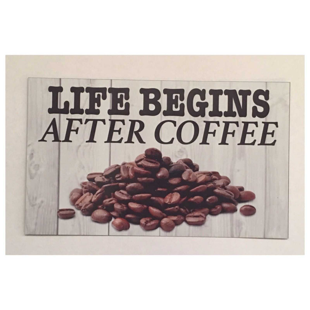 Life Begins After Coffee Sign Wall Plaque Or Hanging - The Renmy Store
