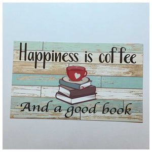 Coffee Book Happiness Sign - The Renmy Store
