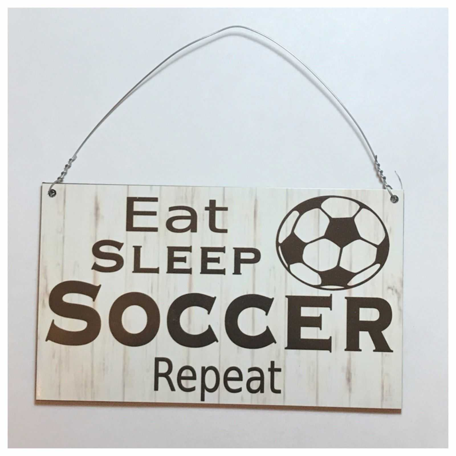 Eat Sleep Soccer Sign Wall Plaque or Hanging Plaques & Signs The Renmy Store