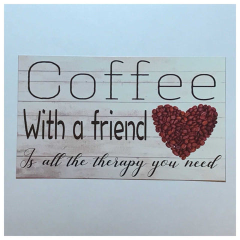 Coffee Friend Therapy Sign Wall Plaque or Hanging - The Renmy Store