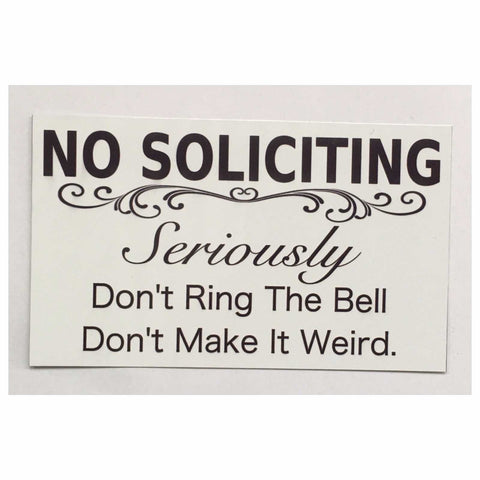 No Soliciting Seriously Sign Wall Plaque Or Hanging - The Renmy Store