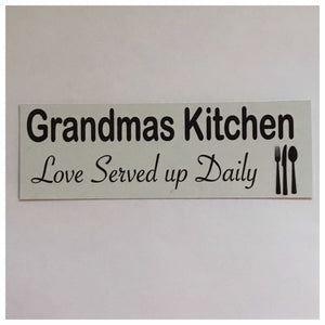 Grandmas Kitchen Love Served Up Daily Sign Plaque Or Hanging Plaques & Signs The Renmy Store