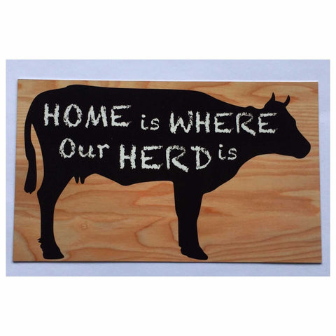 Home Is Where Our Herd Is Sign