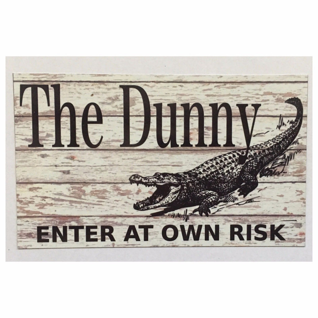 The Dunny Toilet Enter Outback Sign Plaque or Hanging Aussie Country Crocodile - The Renmy Store