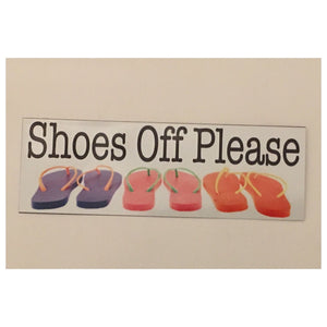 Shoes Off Front Door Thongs Sign Wall Plaque Or Hanging