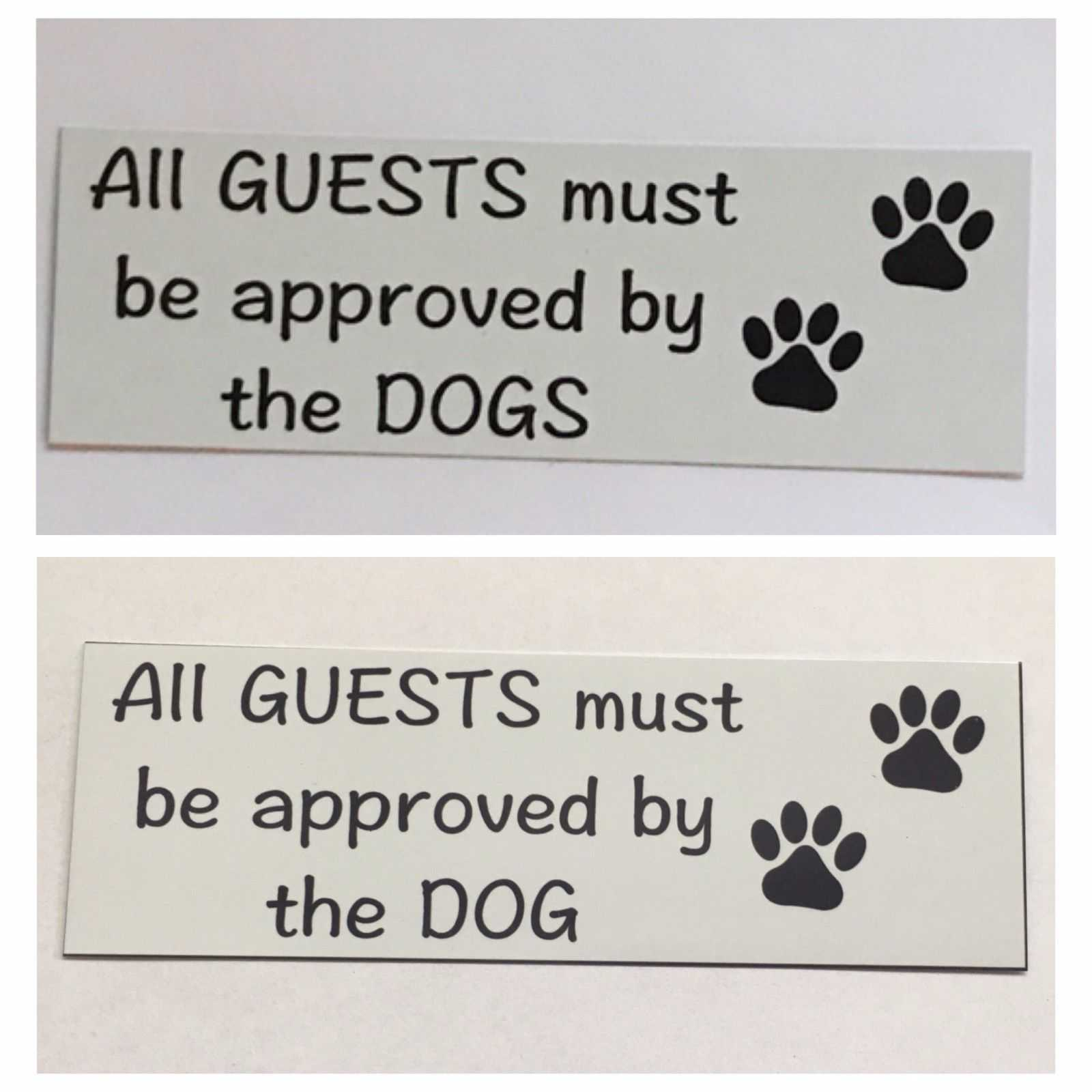 Dog  Dogs All Guests Must Be Approved By White Sign - The Renmy Store