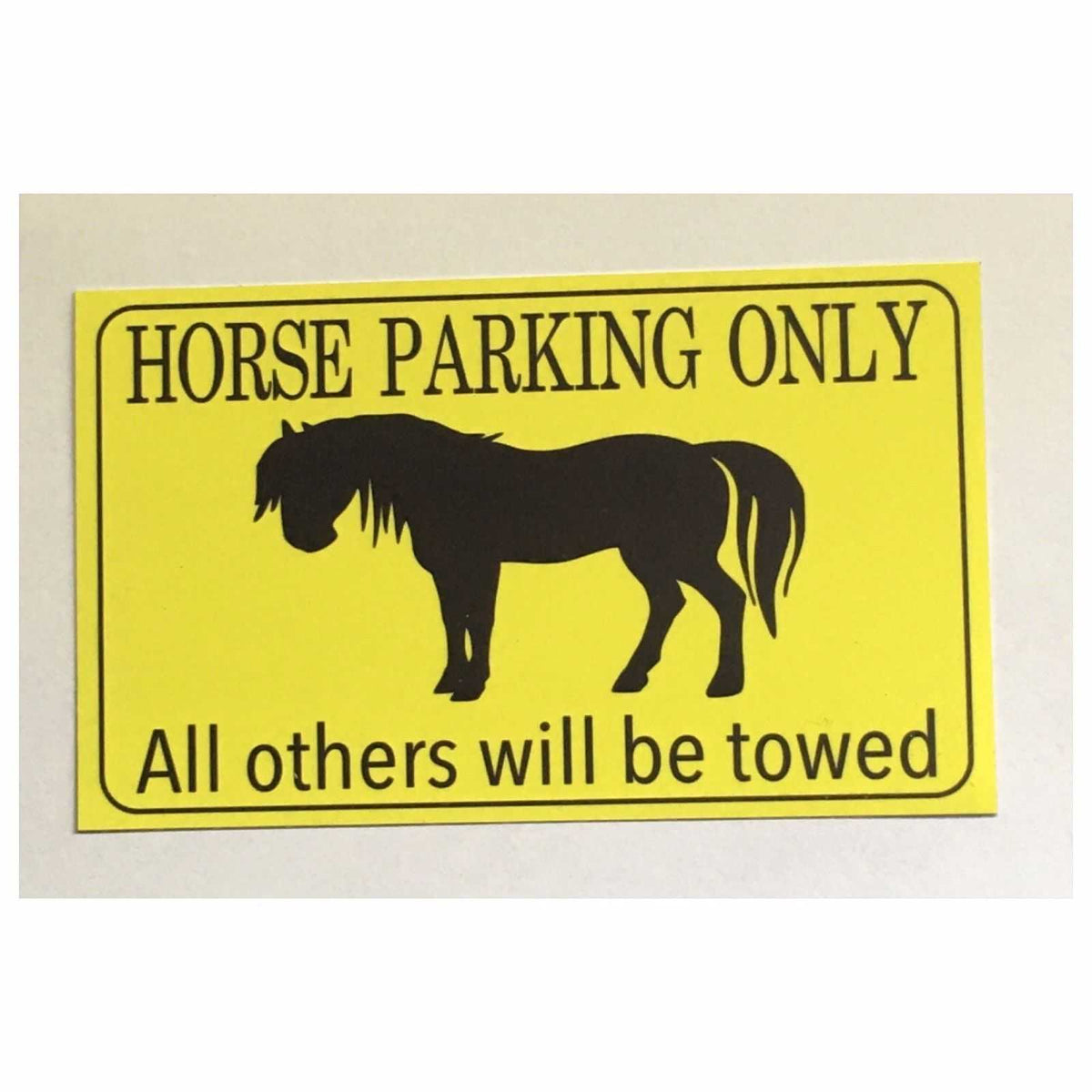 Horse Parking Only Horses Gate Sign The Renmy Store