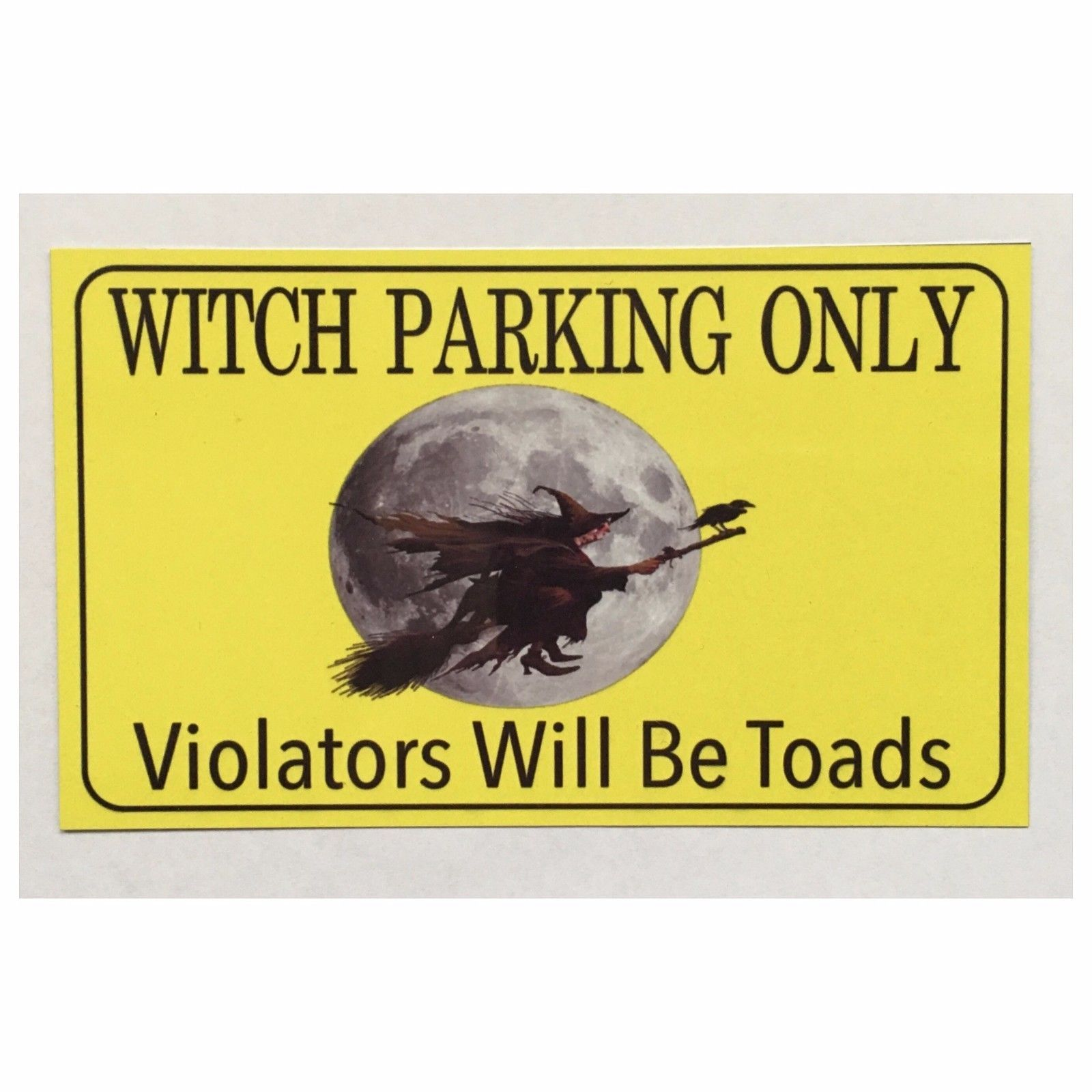 Witch Parking Sign Rustic - The Renmy Store