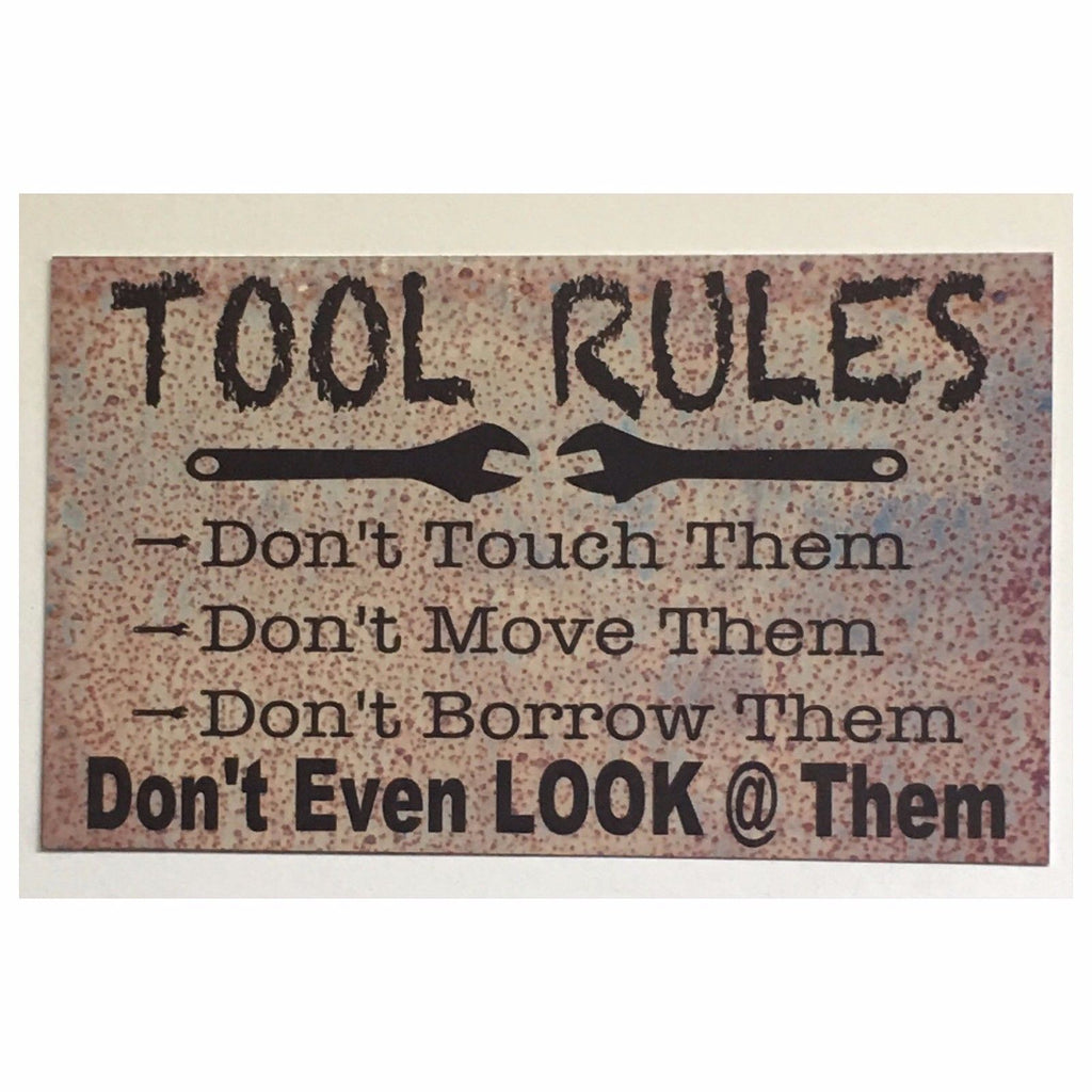 Tool Rules Man Shed Sign Metal Room Rustic Wall Plaque or Hanging - The Renmy Store
