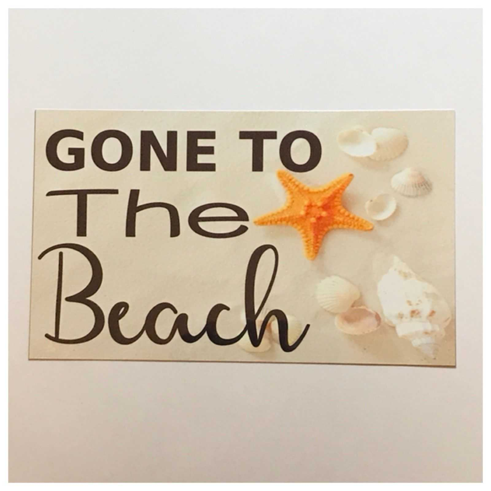 Gone To The Beach House Sign Wall Plaque or Hanging Plaques & Signs The Renmy Store