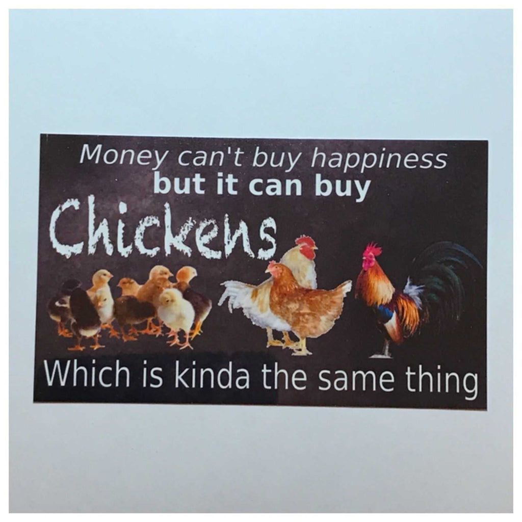 Money Can't Buy Happiness Chickens Sign Plaque Or Hanging - The Renmy Store
