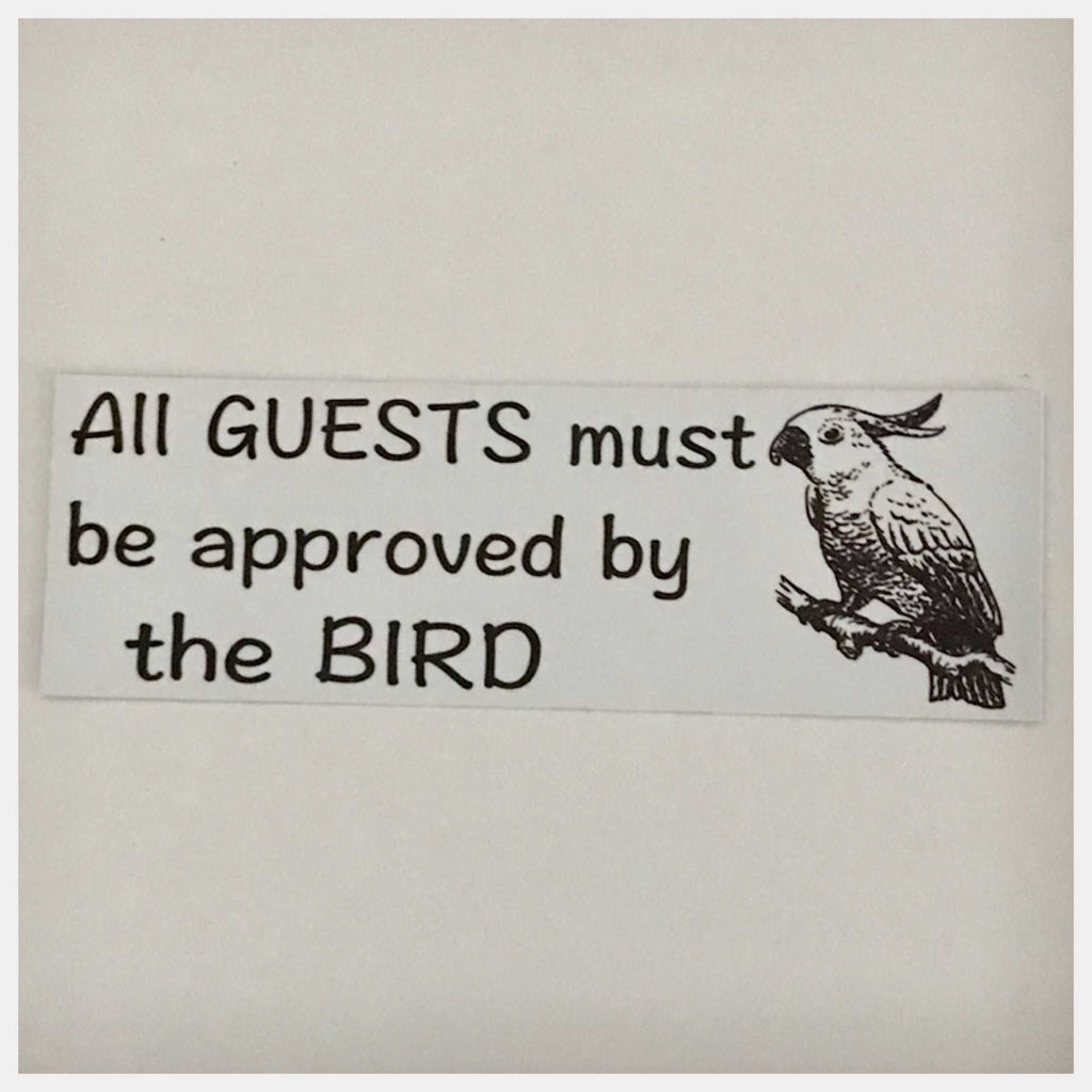 Cockatoo Guests Must Be Approved Sign Wall Plaque or Hanging Parrot - The Renmy Store