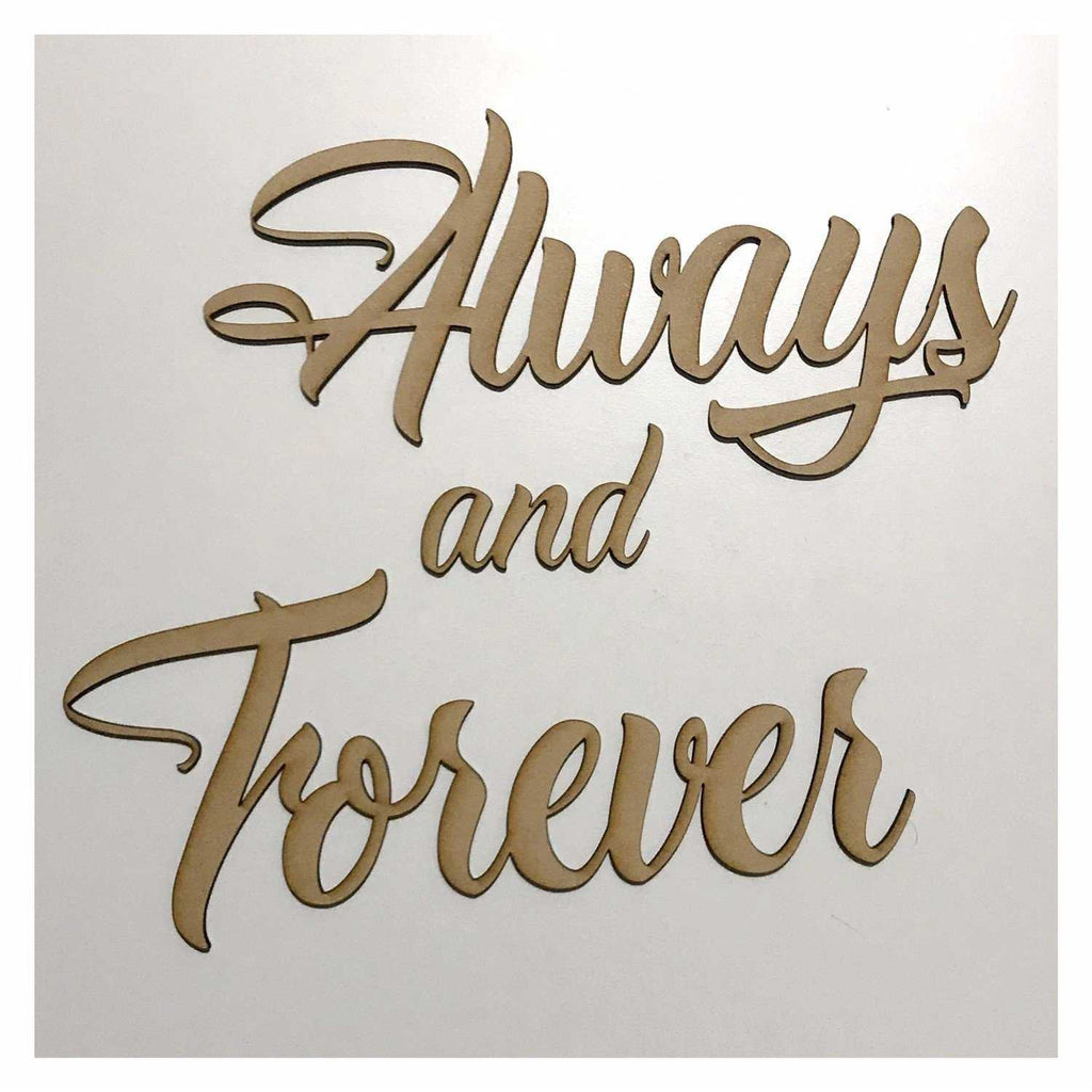 Always and Forever Word Wall Quote Art DIY Raw MDF Timber - The Renmy Store