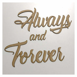 Always and Forever Word Wall Quote Art DIY Raw MDF Timber