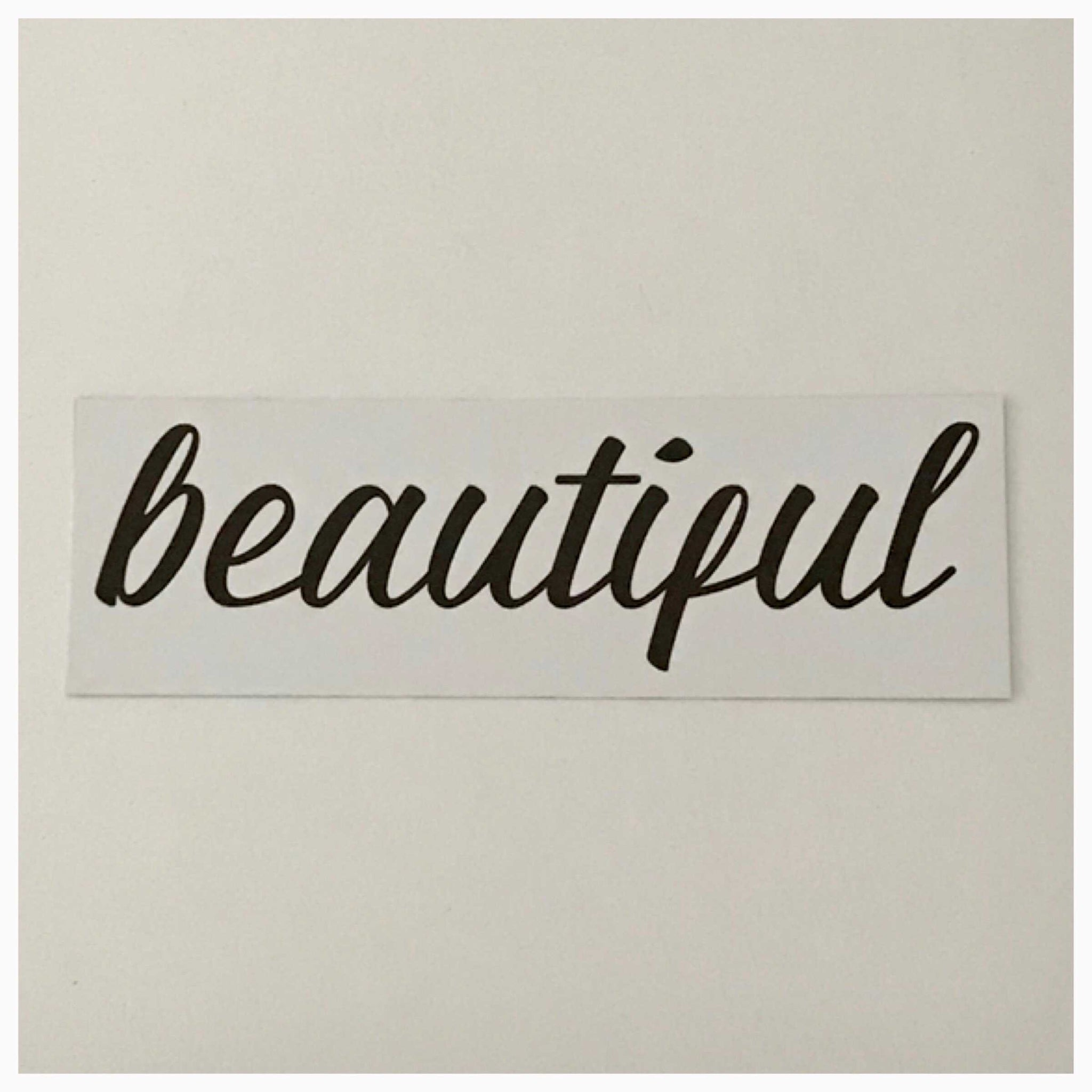 Beautiful Word White Sign