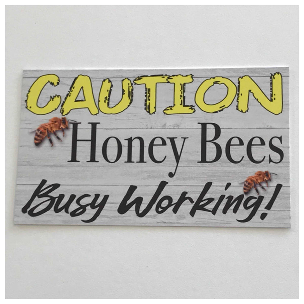 Caution Honey Bees Busy Working Sign Wall Plaque or Hanging - The Renmy Store