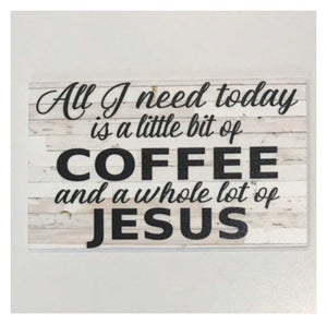 Coffee & Jesus Shabby Chic Sign