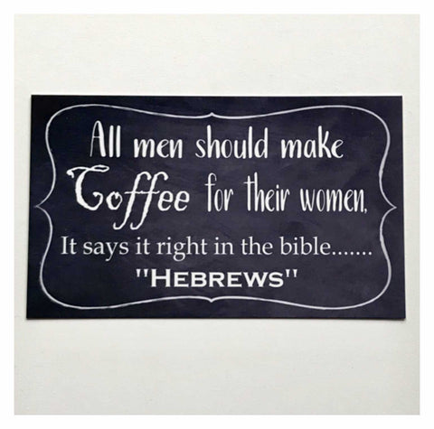 Coffee Hebrews Funny Vintage Retro Sign