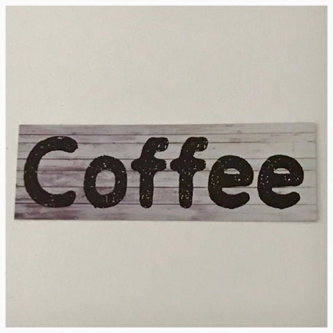 Coffee Timber Look Sign Wall Plaque or Hanging - The Renmy Store