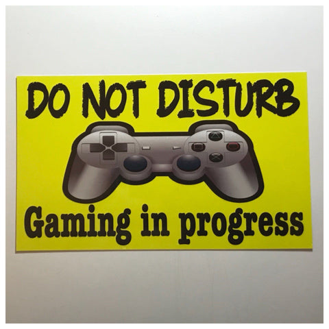 Playstation Gaming In Progress Do Not Disturb Sign