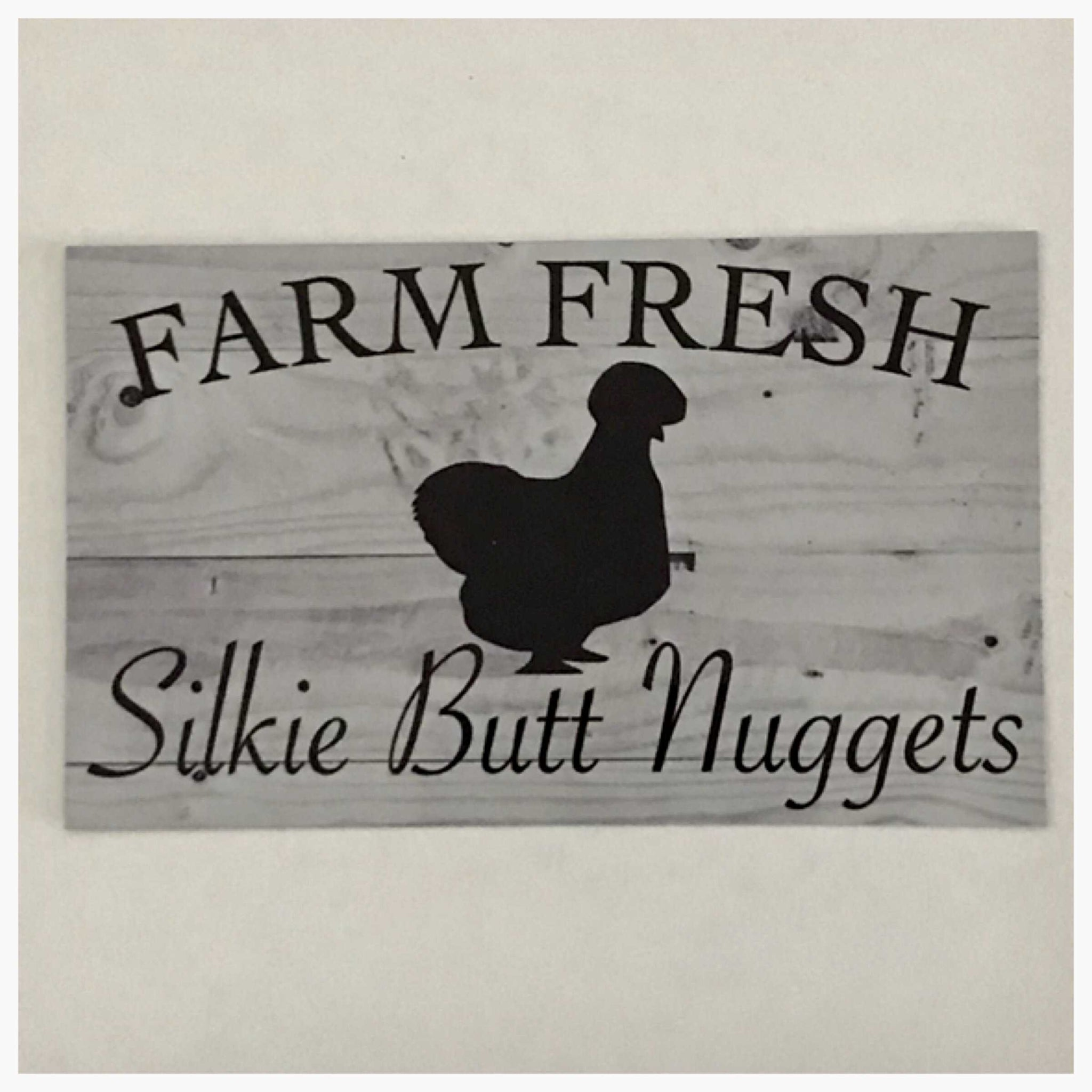 Farm Fresh Silkie Butt Nuggets Egg Sign - The Renmy Store