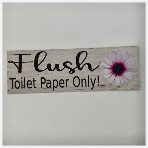 Flush Toilet Paper Only with Flower Sign Plaques & Signs The Renmy Store