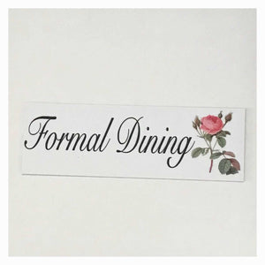 Formal Dining Sign Wall Plaque or Hanging Plaques & Signs The Renmy Store