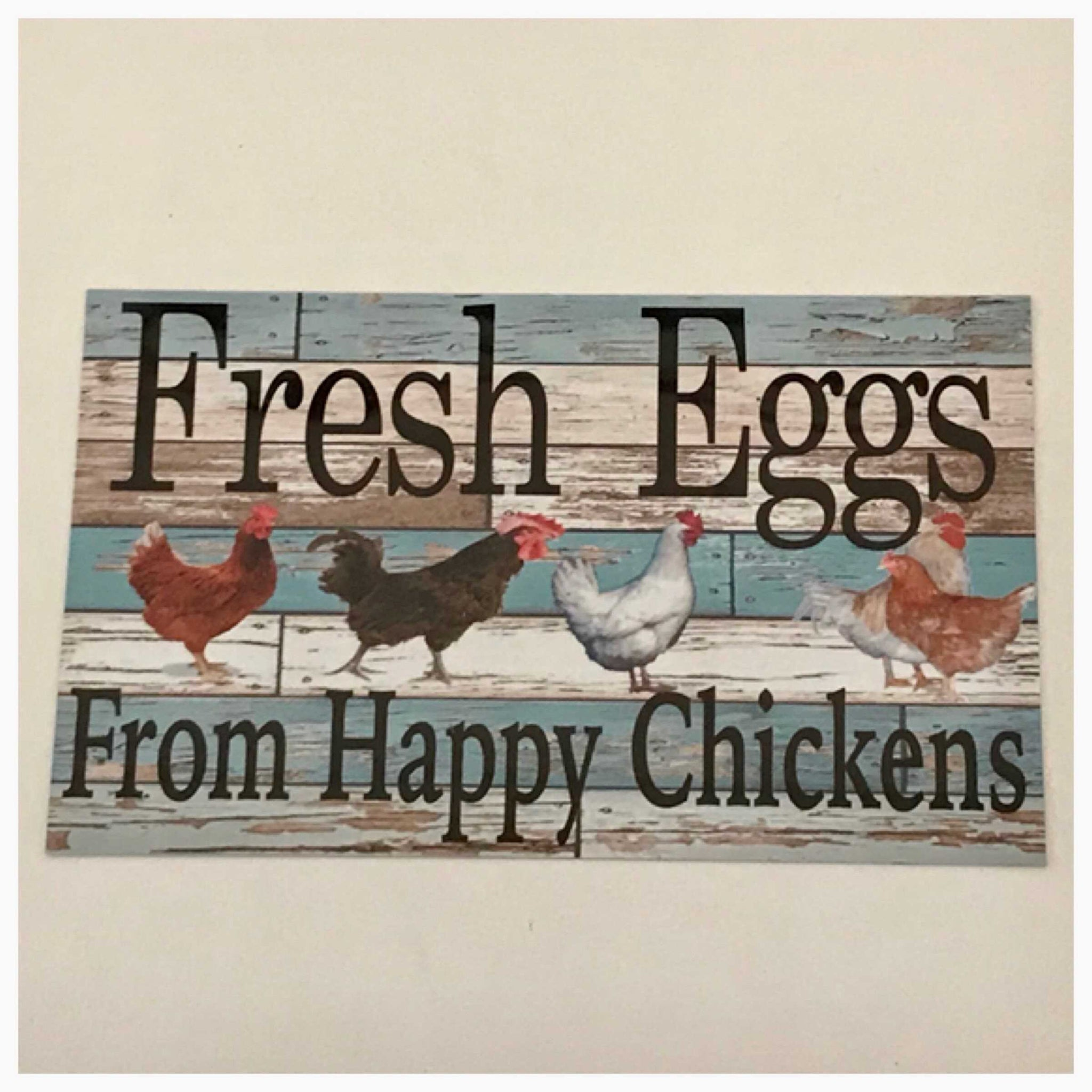 Fresh Eggs From Happy Chickens Blue Sign Plaques & Signs The Renmy Store