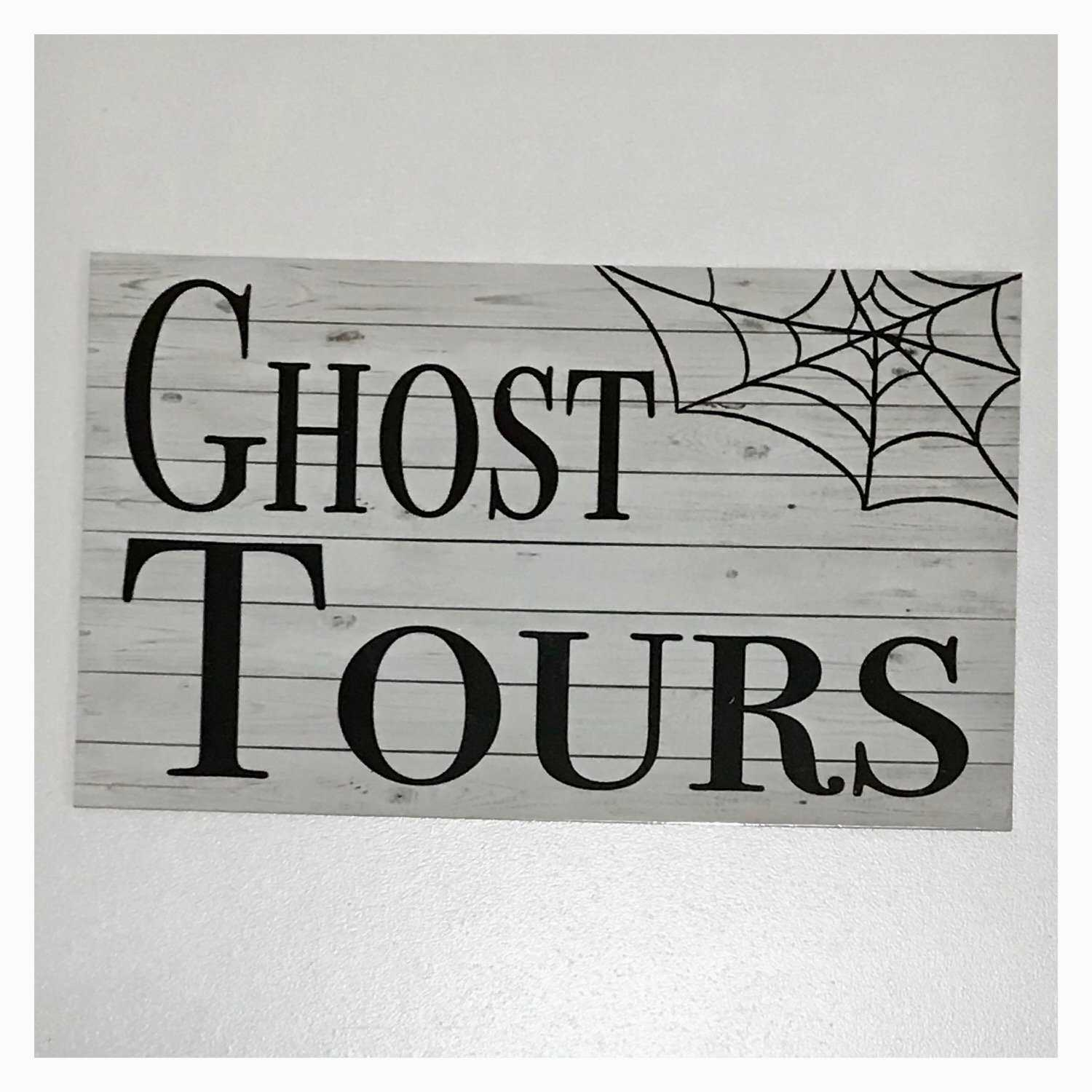 Ghost Tours Sign Wall Plaque or Hanging - The Renmy Store