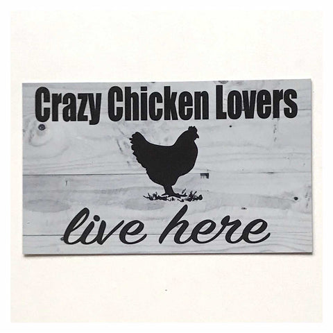 Crazy Chicken Lovers Live Here Rustic Sign Wall Plaque or Hanging - The Renmy Store