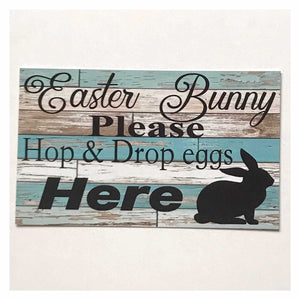 Easter Bunny Please Hop & Drop Here Sign Wall Plaque or Hanging