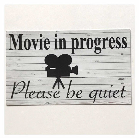 Movie In Progress Please Be Quiet Vintage Sign