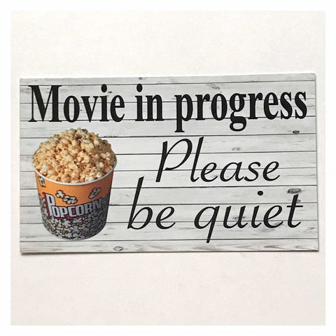 Movie In Progress Please Be Quiet Retro Sign